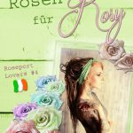 Rosen für Rosy, Roseport Lovers 4