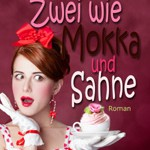 Liebesromane: Zwei wie Mokka und Sahne