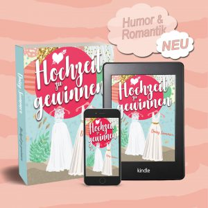 Hochzeit zu gewinnen als Taschenbuch, E-Book und für die Kindle-App
