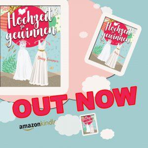 Hochzeit zu gewinnen jetzt als Kindle E-Book